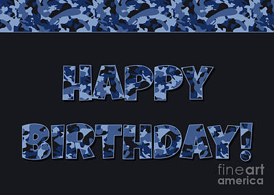 Digital Art - Deep Blue Camo Birthday by JH Designs