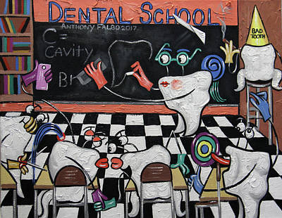 Shit Wall Art - Painting - Dental School by Anthony Falbo