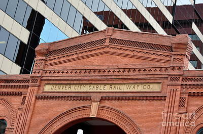 Photograph - Denver City Cable Rail Way Company by Anjanette Douglas