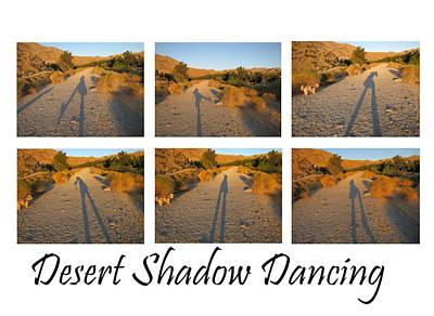 Photograph - Desert Shadow Dancing by Lisa Dunn