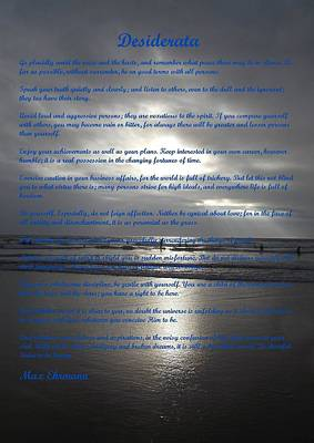Photograph - Desiderata 13 by Steve Kearns
