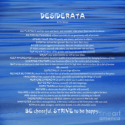 Photograph - Desiderata 16 by Wendy Wilton