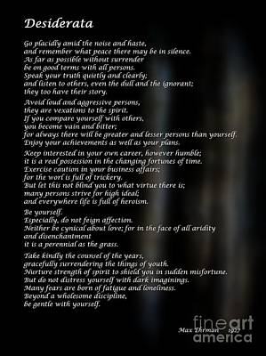 Photograph - Desiderata No 2 by Ella Kaye Dickey