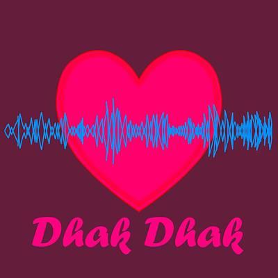 Dhak Dhak Art Print by Pratyasha Nithin