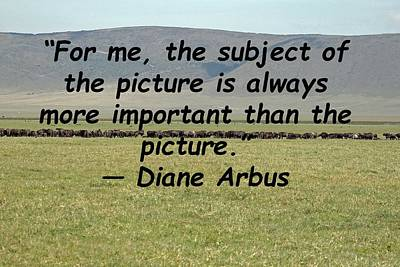 Photograph - Diane Arbus Quote by Tony Murtagh