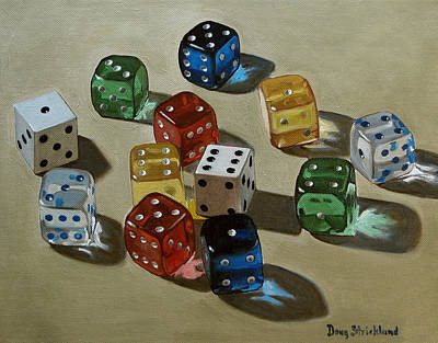 Translucent Painting - Dice by Doug Strickland