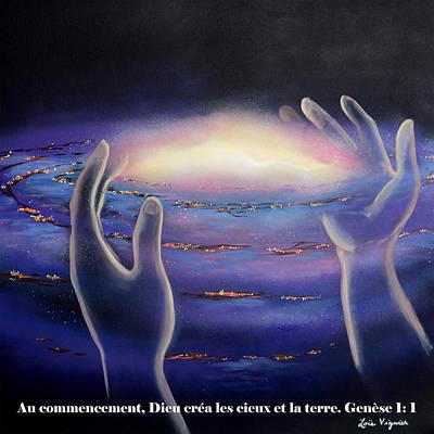 Dieu Crea L'univers Art Print by Lois Viguier