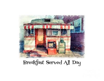 Diner Tee Breakfast Served All Day Art Print by Edward Fielding
