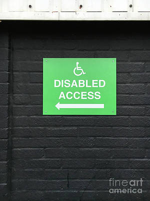 Photograph - Disabled Access Sign by Tom Gowanlock