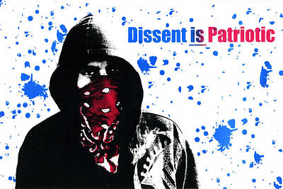 Screen-print Photograph - Dissent Is Patriotic by Jeffery Ball