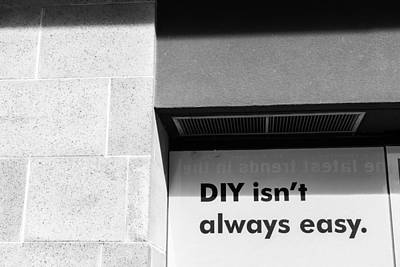 Photograph - Diy... by Nathan Hillis