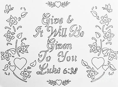 Motivational Scriptures Drawing - Diy Painting Give And It Will Be Given  by Breena Briggeman