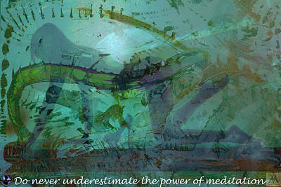 Do Never Underestimate The Power Of Meditation Art Print by Vincent Messelier