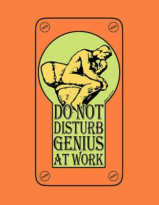 Do Not Disturb, Genius At Work Art Print
