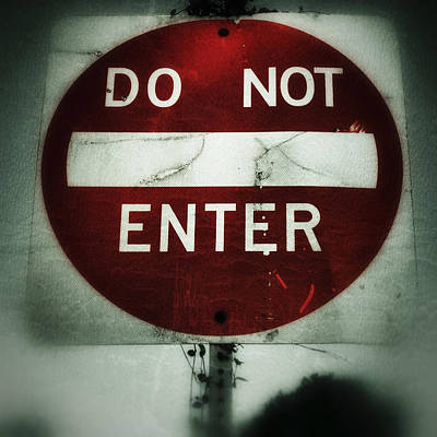 Photograph - Do Not Enter by Nathan Little