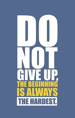 Gym Digital Art -  Do Not Give Up Gym Quotes Poster by Lab No 4