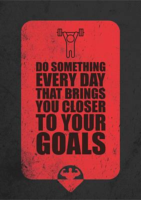 Do Something Every Day Gym Motivational Quotes Poster Art Print by Lab No 4