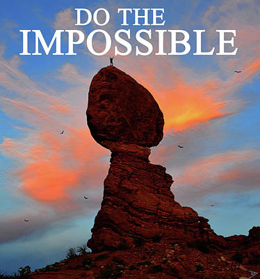 Digital Art - Do The Impossible by David Lee Thompson