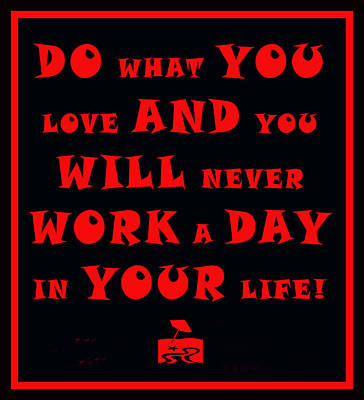 Painting - Do What You Love by Floyd Snyder