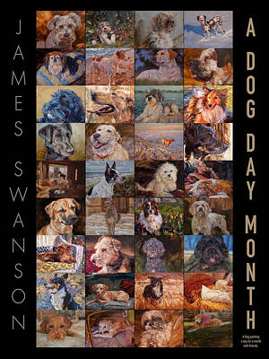 Dog Day Month Poster Original by James Swanson