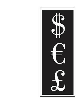 Dollar Euro Pound Art Print