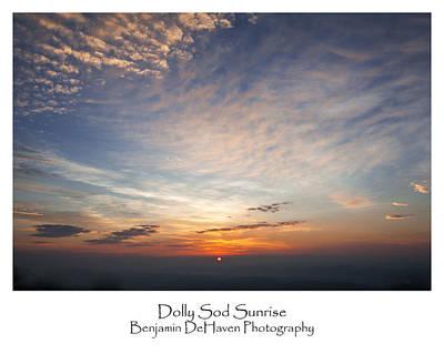 Sunrise Photograph - Dolly Sod Sunrise by Benjamin DeHaven