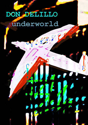 Literature Painting - Don Delillo Poster Underworld  by Paul Sutcliffe