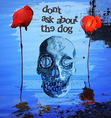 Painting - Dont Ask About The Dog by David Mckinney