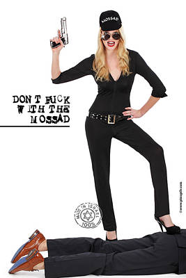 Dont F... With The Mossad Art Print by Pin Up  TLV