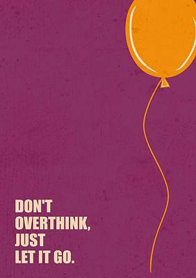 Business Digital Art - Don't Overthink Business Quotes Poster by Lab No 4