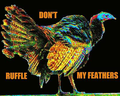 Don't Ruffle My Feathers Original by Cliff Wilson