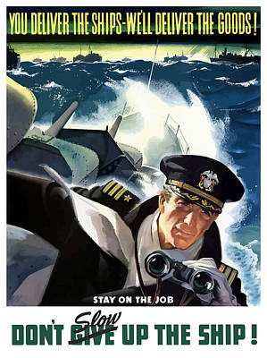 Second World War Painting - Don't Slow Up The Ship - Ww2 by War Is Hell Store