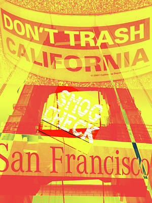 Digital Art - Don't Trash Califonia by Molly McPherson