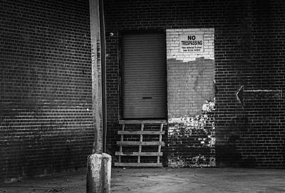 Photograph - Don't Trespass by Rodney Lee Williams