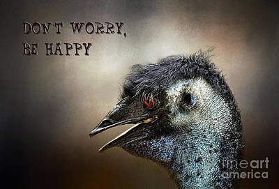 Emu Photograph - Don't Worry  Be Happy by Kaye Menner