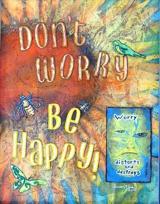 Worries Mixed Media - Don't Worry by Susan K Leslie