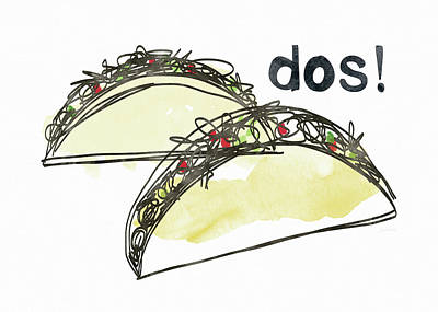 Dos Tacos- Art By Linda Woods Print by Linda Woods