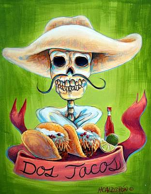 Skeleton Painting - Dos Tacos by Heather Calderon