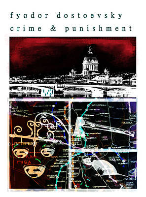 Moscow Mixed Media - Dostoevsky Crime And Punishment Poster  by Paul Sutcliffe