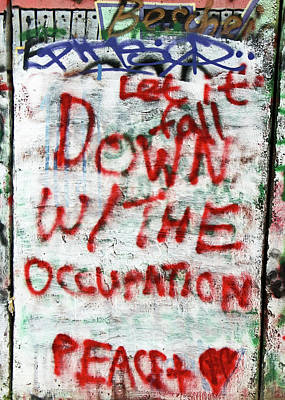 Photograph - Down With The Occupation by Munir Alawi