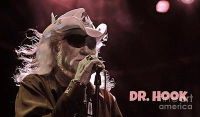 Dr. Hook And The Medicine Show Photograph - Dr Hook Poster by John Malone