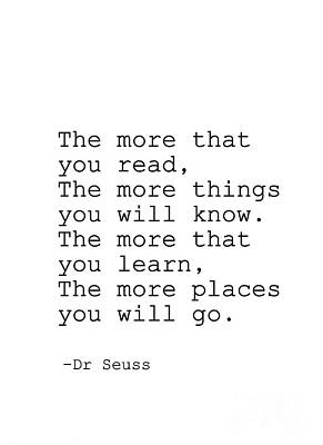 Dr. Seuss Painting - Dr Seuss- The More That You Read by Sweeping Girl