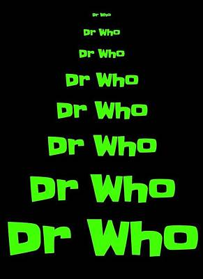 Shatner Digital Art - Dr Who -  Green On Black Background by J A Art Gallery