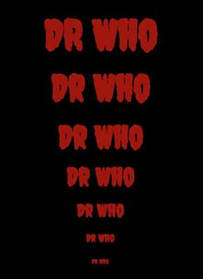 Shatner Digital Art - Dr Who -  Red On Black Background by J A Art Gallery