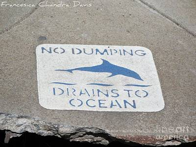 Drains To Ocean Art Print by Sacred  Muse