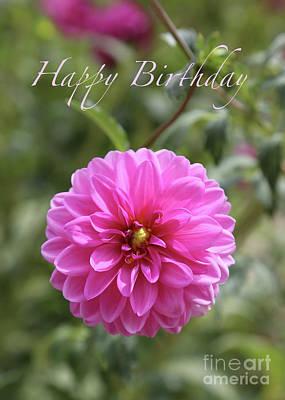 Photograph - Dream Dahlia Birthday Card by Carol Groenen