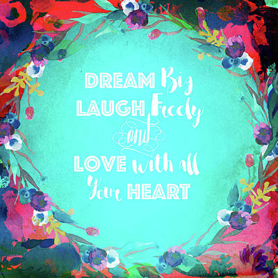 Photograph - Dream Laugh Love by Lynn Bauer