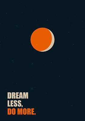 Business Digital Art - Dream Less, Do More Corporate Startup Quotes Poster by Lab No 4