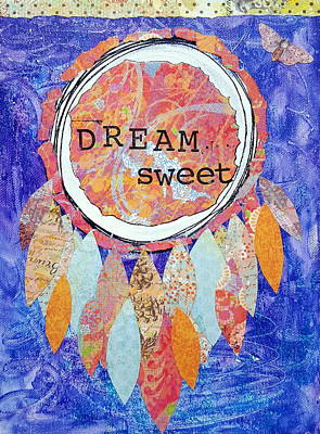 Catcher Mixed Media - Dream Sweet by Corinna Maggy