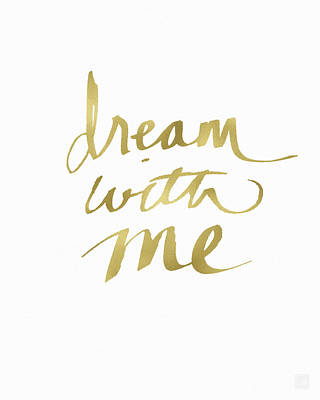 Dream With Me Gold- Art By Linda Woods Art Print
